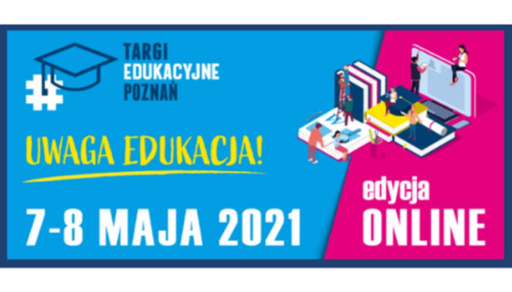 baner 500 na 300 px targi edukacyjne w dniach 7 i 8 maja 2021 plakat